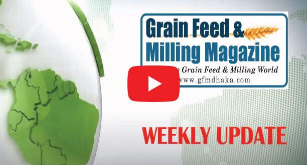 Grain Feed & Milling Magazine Weekly News Update || Week-25, 2021, Edition-40